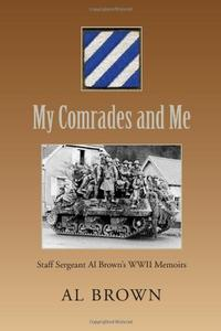 MY COMRADES AND ME