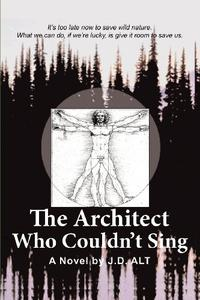 THE ARCHITECT WHO COULDN'T SING