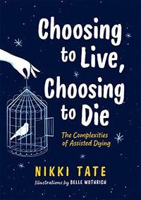 CHOOSING TO LIVE, CHOOSING TO DIE