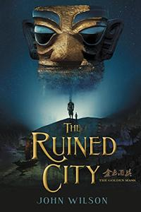 THE RUINED CITY