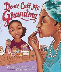 DON'T CALL ME GRANDMA
