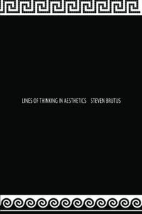 LINES OF THINKING IN AESTHETICS