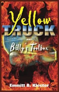 Yellow Truck and Billy's Toolbox (Yellow Truck Series, part 1)