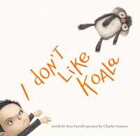 I DON'T LIKE KOALA
