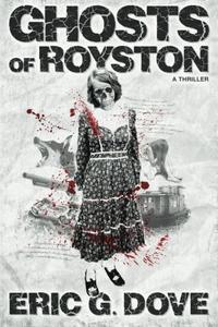 Ghosts of Royston - A Thriller