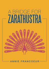 A Bridge for Zarathustra