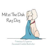 Mitzi The Dish Rag Dog