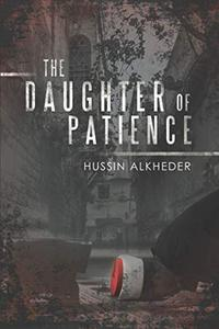 THE DAUGHTER OF PATIENCE