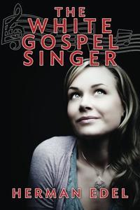 THE WHITE GOSPEL SINGER