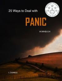 25 WAYS TO DEAL WITH PANIC