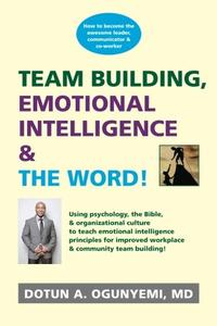 Team Building, Emotional Intelligence & The Word
