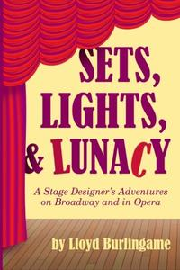 Sets, Lights, & Lunacy