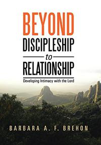 Beyond Discipleship to Relationship