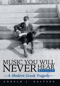 Music You Will Never Hear