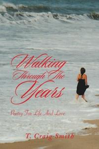 WALKING THROUGH THE YEARS