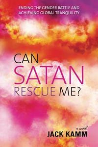 CAN SATAN RESCUE ME?
