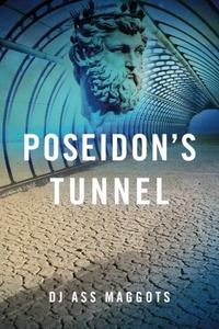 POSEIDON'S TUNNEL