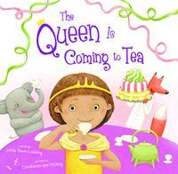 THE QUEEN IS COMING TO TEA