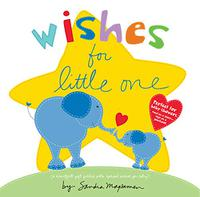 WISHES FOR LITTLE ONE