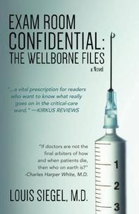 Exam Room Confidential: The Wellborne Files