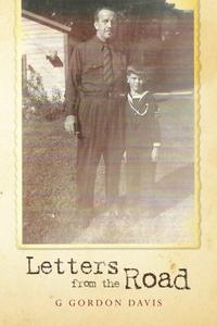 LETTERS FROM THE ROAD