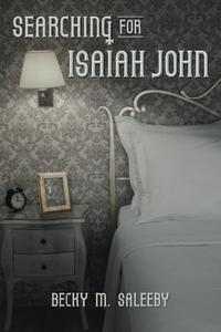 Searching for Isaiah John