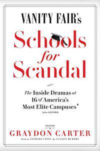 <i>VANITY FAIR</i>'S SCHOOLS FOR SCANDAL