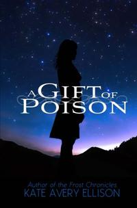 A GIFT OF POISON