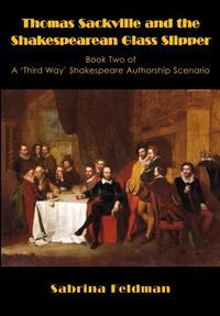 Thomas Sackville and the Shakespearean Glass Slipper