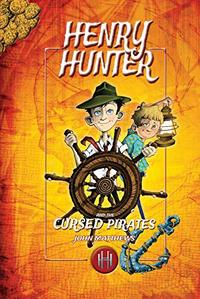 HENRY HUNTER AND THE CURSED PIRATES