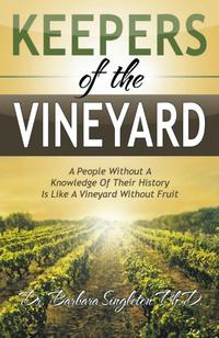 KEEPERS OF THE VINEYARD