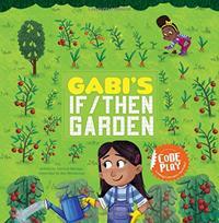 GABI'S IF/THEN GARDEN