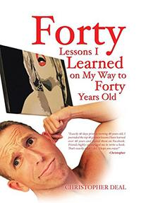 FORTY LESSONS I LEARNED ON MY WAY TO FORTY YEARS OLD