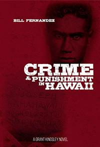 CRIME & PUNISHMENT IN HAWAII