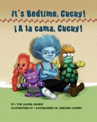 IT'S BEDTIME, CUCUY/¡A LA CAMA, CUCUY!