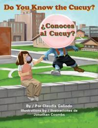DO YOU KNOW THE CUCUY?/¿CONCOCES AL CUCUY?
