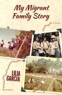 MY MIGRANT FAMILY STORY/LA HISTORIA DE MI FAMILIA MIGRANTE