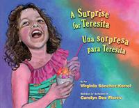 A SURPRISE FOR TERESITA / UNA SORPRESA PARA TERESITA