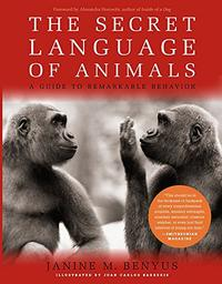 THE SECRET LANGUAGE OF ANIMALS