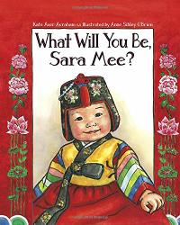 WHAT WILL YOU BE, SARAH MEE?