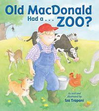 OLD MACDONALD HAD A…ZOO?