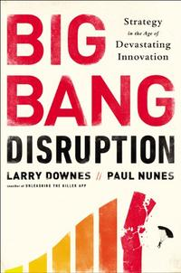 BIG BANG DISRUPTION