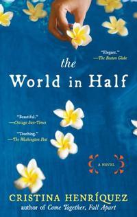 THE WORLD IN HALF