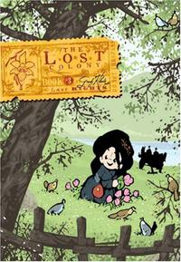 THE LOST COLONY: BOOK 3
