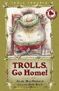 TROLLS, GO HOME!