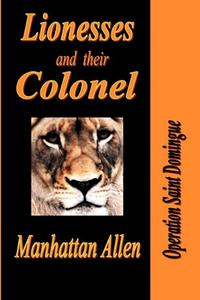 LIONESSES AND THEIR COLONEL