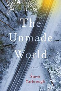 THE UNMADE WORLD