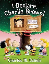I DECLARE, CHARLIE BROWN!