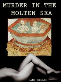 Murder in the Molten Sea