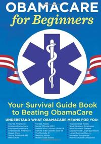 ObamaCare for Beginners